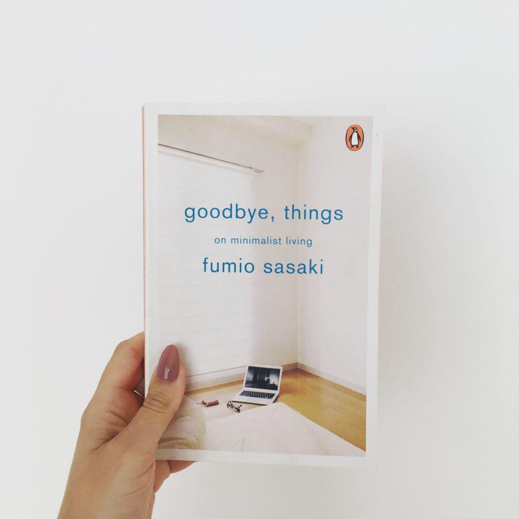 Knížka o minimalismu, Sbohem věci, Fumio Sasaki, Jak se zbavit zbytečností